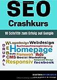 SEO Crashkurs - 10 Schritte zum Erfolg auf Google