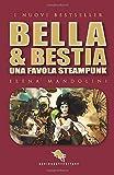 BELLA & BESTIA: Una Favola Steampunk