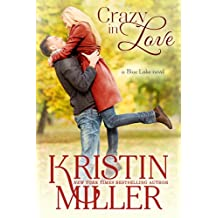 Crazy in Love (Blue Lake Series, Book 1)