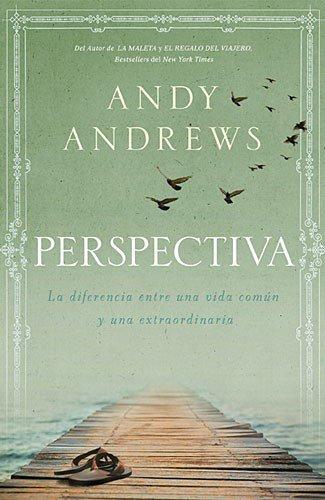 Portada del libro Perspectiva: La Diferencia Entre Una Vida Comun y Una Extraordinaria