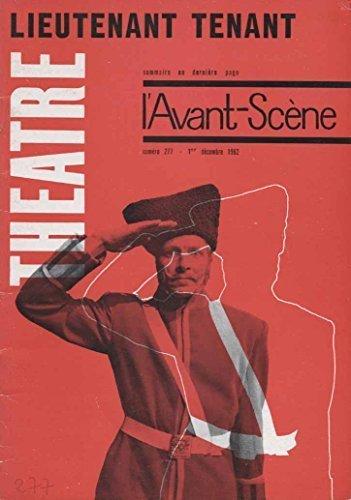 Lieutenant tenant de pierre gripari. suivi de la reine sans repos d'alvaro arauz. par L'Avant-Scene Theatre N° 277