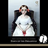 Dawn of the Dreadfuls: Pride and Prejudice and Zombies