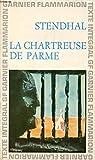 LA CHARTREUSE DE PARME - Garnier-Flammarion, Collection GF, N°26