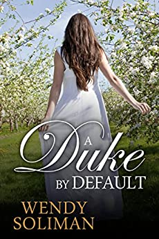 A Duke by Default by [Soliman, Wendy]