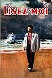 Telecharger Livres LISEZ MOI No 18 du 01 04 1954 SOMMAIRE ROMANS CELA S APPELLE L AURORE PAR EMMANUEL ROBLES LA MAISON DE LA MORT PAR ROBERT MARGERIT PIECE DE THEATRE DOROTHEE PAR JEAN WALL NOUVELLES CHRONIQUES POEMES ET VARIETES LES FILMS DU JOUR PAR CLAUDE ROLAND LA FEMME DU BOXEUR PAR J H ROSNY AINE LE COQ ET LA GIROUETTE PAR JEANNE RAMEL CALS LE MARIAGE DE MME ROLAND PAR OCTAVE AUBRY IL Y A CENT CINQUANTE ANS FOLKLORE PASCAL DE L ILE DE FRANCE PAR ROGER VAULTIER UN OEUF DE PAQUE (PDF,EPUB,MOBI) gratuits en Francaise