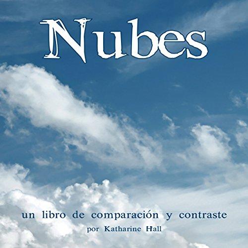 Nubes: Un Libro de Comparación y Contraste [Clouds: A Compare and Contrast Book]  Audiolibri
