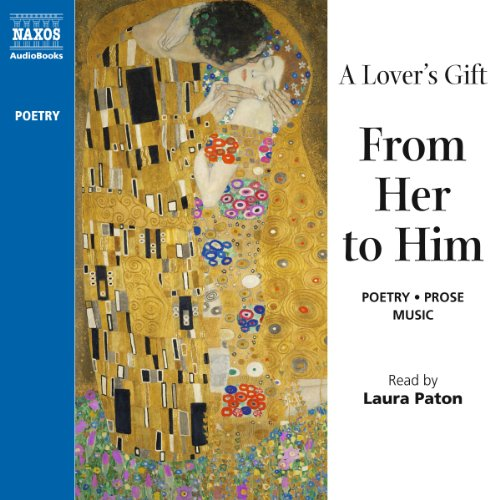 A Lover's Gift from Her to Him (Unabridged Selections)  Audiolibri