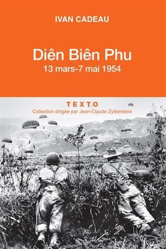 Diên Biên Phu. 13 mars - 7 mai 1954