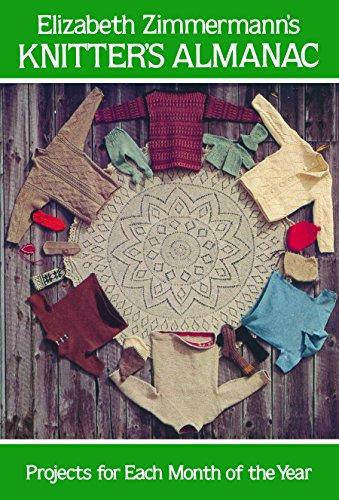 Elizabeth Zimmermann's Knitters' Almanac