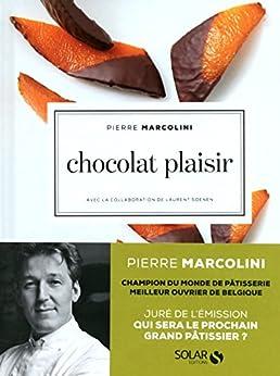 Chocolat plaisir par [MARCOLINI, Pierre]