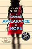 Front cover for the book The Sudden Appearance of Hope by Claire North