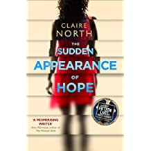 The Sudden Appearance of Hope: WINNER OF THE WORLD FANTASY AWARD 2017 (English Edition)