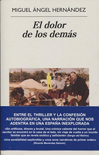 El Dolor de Los Demas por Miguel Angel Hernandez
