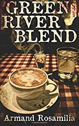 Green River Blend by Armand Rosamilia (2015-12-12)