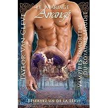 Le mariage arrangé - Vampire Erotic Romance: Vampires immortels du Royaume maudit - Partie un