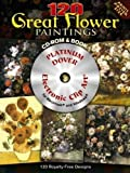 120 Great Flower Paintings: Platinum Dvd and Book