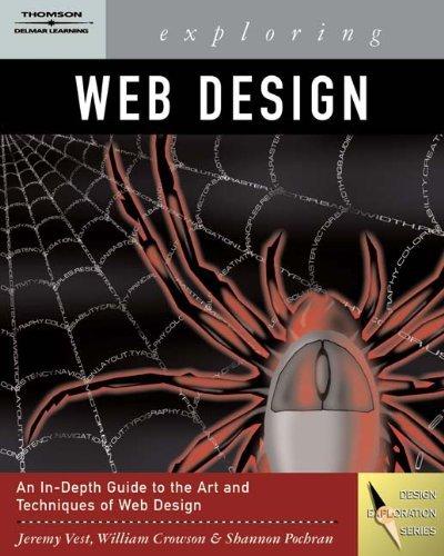 Exploring Web Design (Graphic Design/Interactive Media) by Jeremy Vest (2004-11-16) par Jeremy Vest;William Crowson;Shannon Pochran