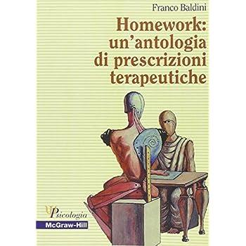 Homework: Un'antologia Di Prescrizioni Terapeutiche