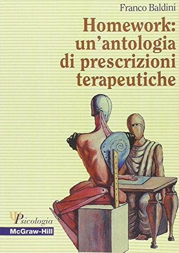 Homework: un'antologia di prescrizioni terapeutiche di Franco Baldini