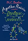 Agatha Raisin enquête 10 - Panique au manoir : Quand le conte de fées vire au...