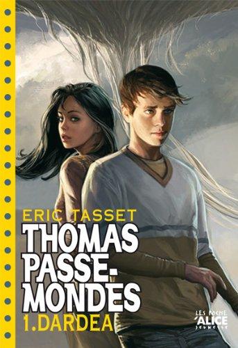Thomas Passe Mondes T1 - Dardéa (poche)