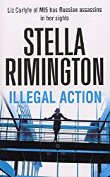 Illegal Action: (Liz Carlyle 3)