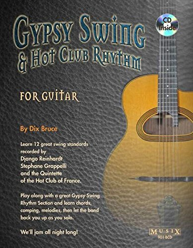 Gypsy Swing & Hot Club Rhythm for Guitar [With CD (Audio)] por Dix Bruce