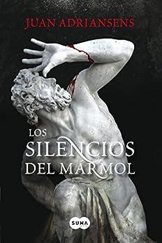 Los silencios del mármol de [Adriansens, Juan]