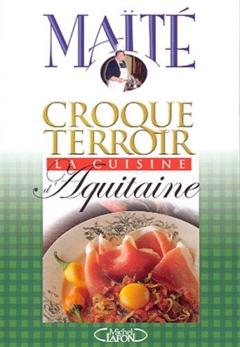 La Cuisine d'Aquitaine
