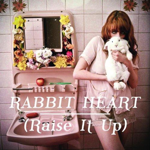 Rabbit Heart (Raise It Up) (Jamie T and Ben Bones Lionheart Remix)