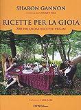 Scarica Libro Ricette per la gioia 200 deliziose ricette vegan (PDF,EPUB,MOBI) Online Italiano Gratis