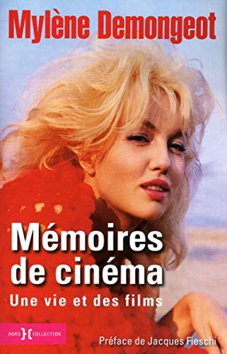 Mémoires de cinéma par Mylène DEMONGEOT