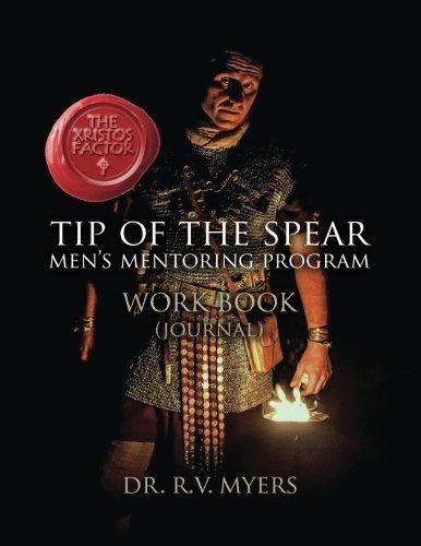 the-xristos-factor-tip-of-the-spear-mens-mentoring-program-work-book