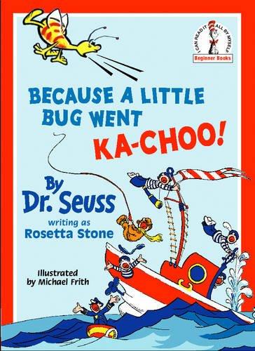 Because A Little Bug Went Ka-Choo! (Beginner Series)