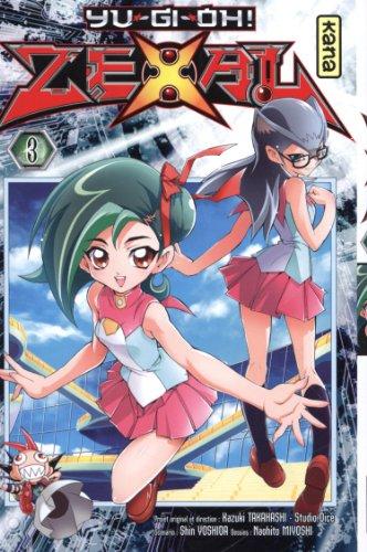 Yu-Gi-Oh! Zexal, tome 3 par Kazuki Takahashi, Shin Yoshida, Naohito Miyoshi