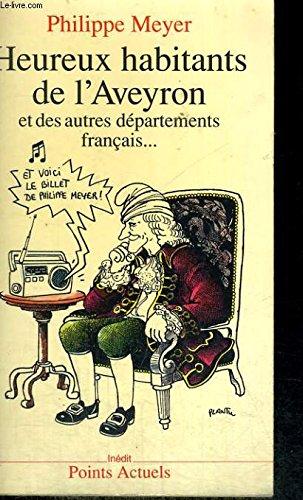 Heureux habitants de l'Aveyron et des autres départements français