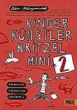 Kinder Künstler Kritzelmini 2: Für drinnen, für draußen, für überall