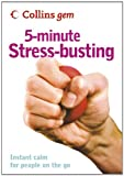 5-Minute Stress-busting (Collins Gem)
