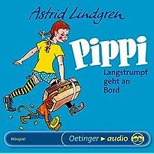 Pippi Langstrumpf geht an Bord. CD (Oetinger Audio)