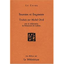 Sourates et fragments : Le Coran