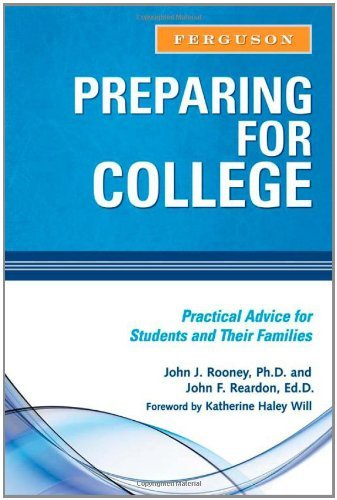 Preparing for College: Practical Advice for Students and Their Families by John J. Rooney (2009-02-01)