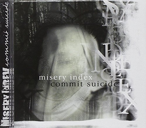 Misery Index/Commit Suicide: Split