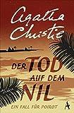 Der Tod auf dem Nil: Ein Fall für Poirot - Agatha Christie