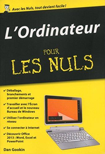 L'Ordinateur Pour les Nuls, édition poche par Dan GOOKIN