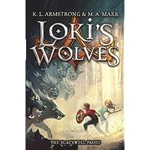 Loki's Wolves: Book 1