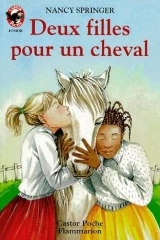 Deux filles pour un cheval par Nancy Springer