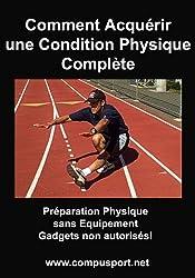 Comment Acquérir une Condition Physique Complète