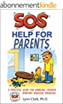 SOS: Help for Parents, Third Edition:...