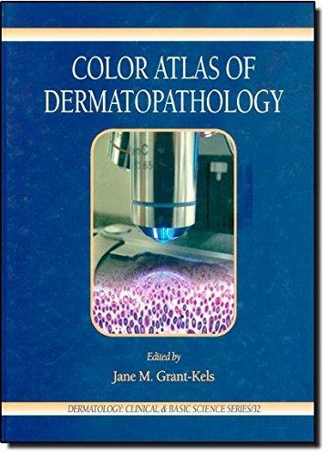 Color Atlas of Dermatopathology (Dermatology: Clinical & Basic Science) (2007-04-18)
