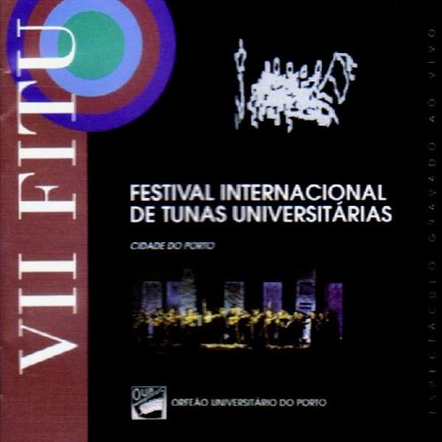 Festival Internacional De Tunas Universitarias (Cidade Do Porto)
